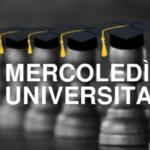 Novità: I Mercoledì Universitari